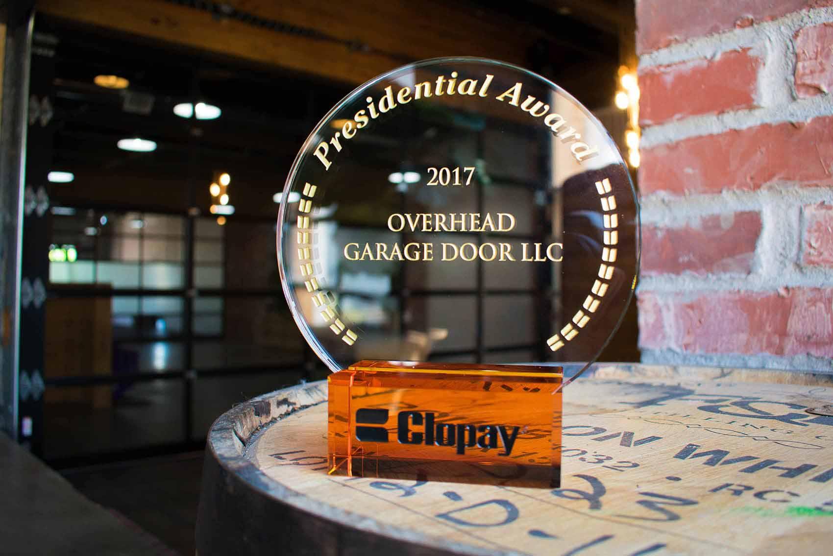 Overhead Garage Door LLC Clopay Presidential Award Winner